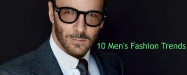 10 Mens Fashion Trends