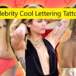 Celebrity Cool Lettering Tattoo